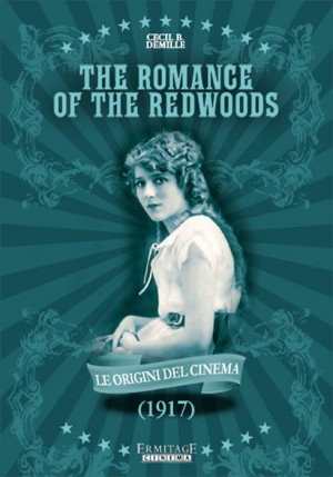The Romance of the Redwoods