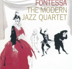 MODERN JAZZ QUARTET: FONTESSA